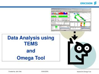 Data Analysis using TEMS  and Omega Tool