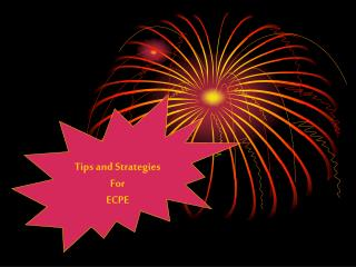 Tips and Strategies For ECPE