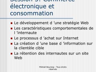 Session 5: Commerce électronique et consommation