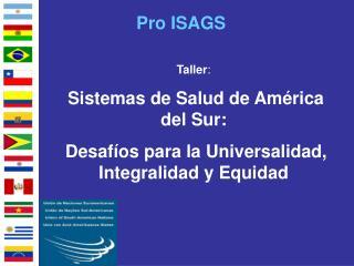 Taller : Sistemas de Salud de América del Sur:
