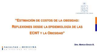 Dra. Marcia Erazo B.