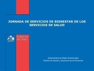 JORNADA DE SERVICIOS DE BIENESTAR DE LOS SERVICIOS DE SALUD