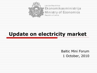 Update on electricity market