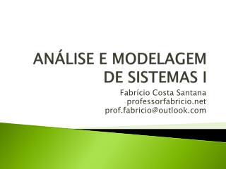 ANÁLISE E MODELAGEM DE SISTEMAS I