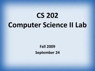 CS 202 Computer Science II Lab