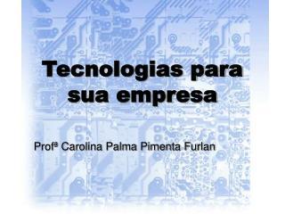 Tecnologias para sua empresa
