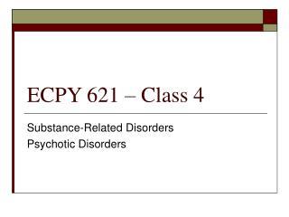 ECPY 621 – Class 4