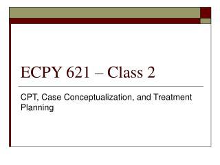ECPY 621 – Class 2