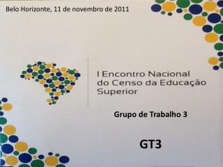 Belo Horizonte, 11 de novembro de 2011