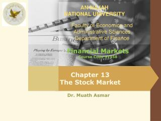 Chapter 13 The  Stock  M arket