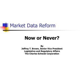 Market Data Reform