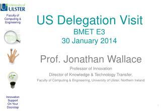 US Delegation Visit BMET E3 30 January 2014