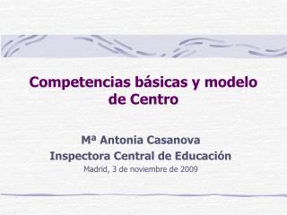 Competencias básicas y modelo de Centro