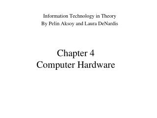 Chapter 4 Computer Hardware
