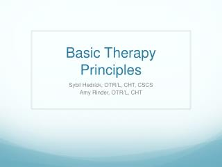 Basic Therapy  Principles
