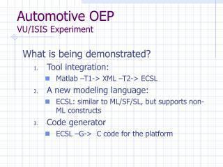 Automotive OEP VU/ISIS Experiment