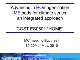 MC meeting Bucuresti 19-20 th  of May, 2010