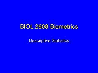 BIOL 2608 Biometrics