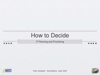How to Decide