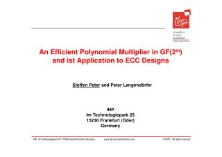 An Efficient Polynomial Multiplier in GF(2 m ) and ist Application to ECC Designs