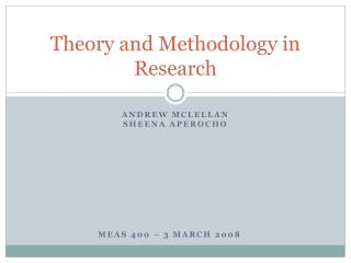 Theory and Methodology in Research