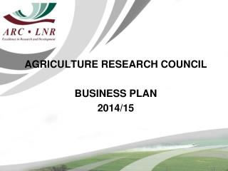 AGRICULTURE RESEARCH COUNCIL  BUSINESS PLAN  2014/15