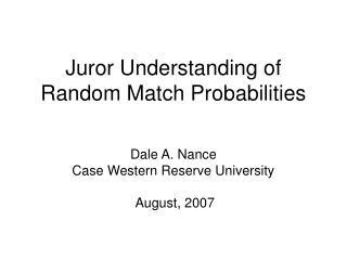 Juror Understanding of Random Match Probabilities