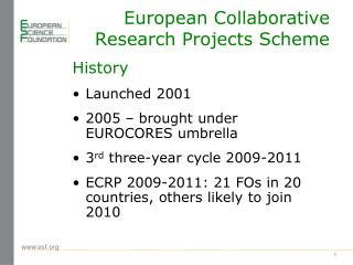 European Collaborative Research Projects Scheme
