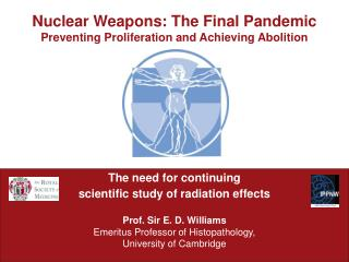 Nuclear Weapons: The Final Pandemic Preventing Proliferation and Achieving Abolition