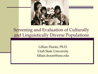 Screening and Evaluation of Culturally and Linguistically Diverse Populations
