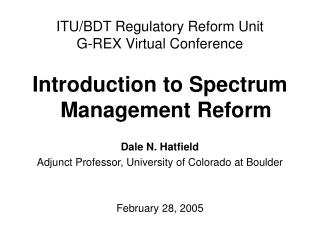 ITU/BDT Regulatory Reform Unit G-REX Virtual Conference