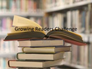 Growing Readers Challenge