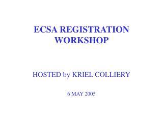 ECSA REGISTRATION WORKSHOP