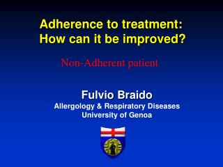 Adherence  to treatment:  How can  it  be  improved ?
