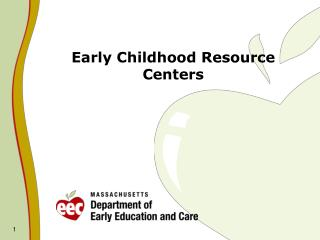 Early Childhood Resource Centers