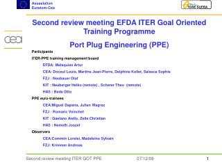 Second review meeting EFDA ITER Goal Oriented Training Programme  Port Plug Engineering (PPE)