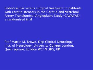 Endovascular versus surgical treatment in patitents