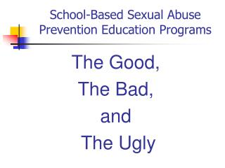 School-Based Sexual Abuse Prevention Education Programs