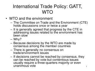 International Trade Policy: GATT, WTO