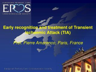 Early recognition and treatment of Transient  Ischaemic  Attack (TIA)