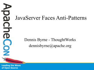 JavaServer Faces Anti-Patterns
