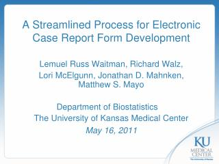 A Streamlined Process for Electronic Case Report Form Development