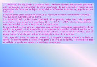 16.- PRINCIPIO DE LOS OBJETIVOS GENERALES DE LA INFORMACION FINANCIERA: