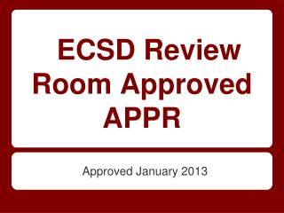 ECSD Review Room Approved APPR