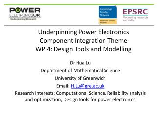 Underpinning Power  Electronics  Component Integration Theme  WP 4: Design Tools and Modelling