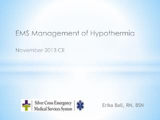 EMS Management of Hypothermia November 2013 CE