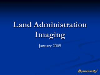 Land Administration Imaging