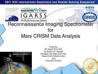 Reconnaissance Imaging Spectrometer for  Mars CRISM Data Analysis