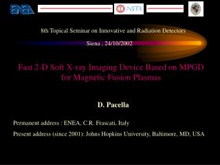 Fast 2-D Soft X-ray Imaging Device Based on MPGD for Magnetic Fusion Plasmas