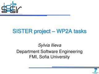 SISTER project – WP2A tasks